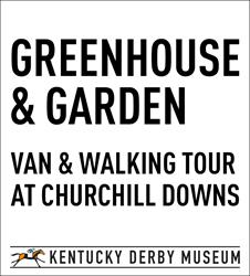Greenhouse and Garden Tour at Churchill Downs