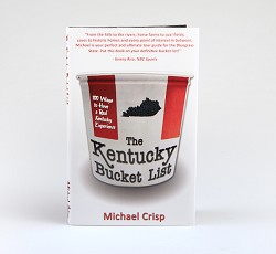 """The Kentucky Bucket List"" Book by Michael Crisp"