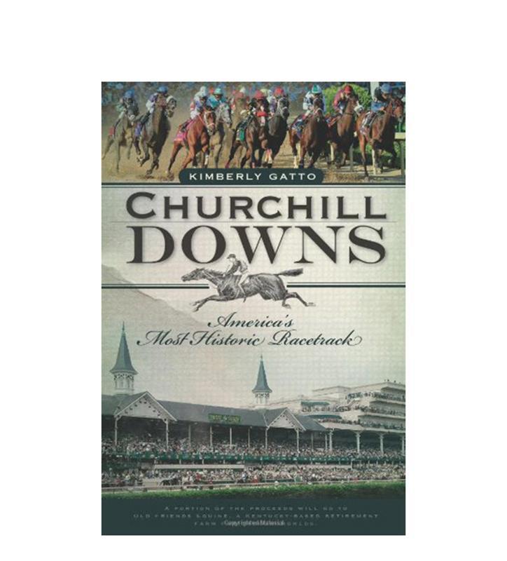 """""""Churchill Downs: America's Most Historic..."""" by Gatto"""