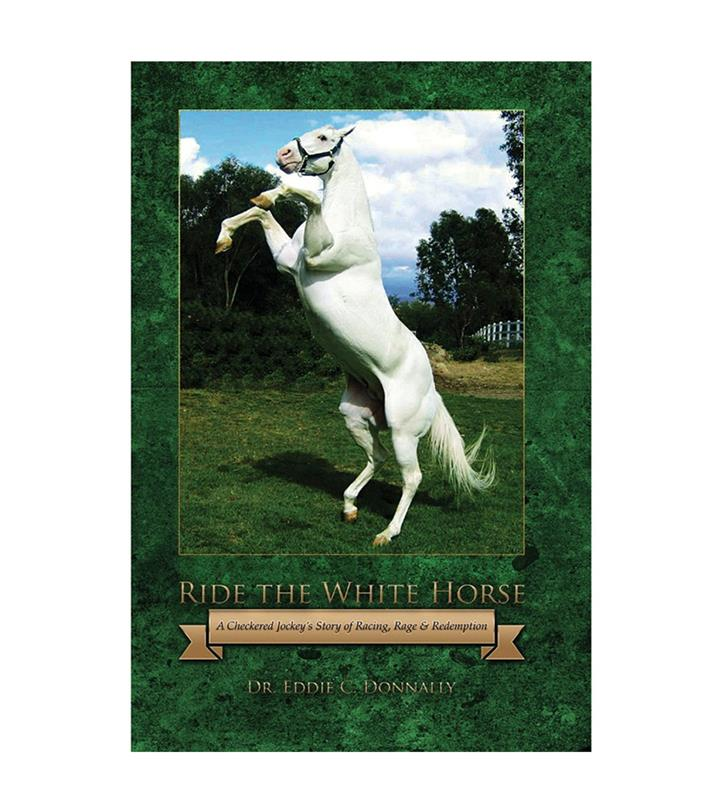 """Ride the White Horse"" by Eddie Donnally"