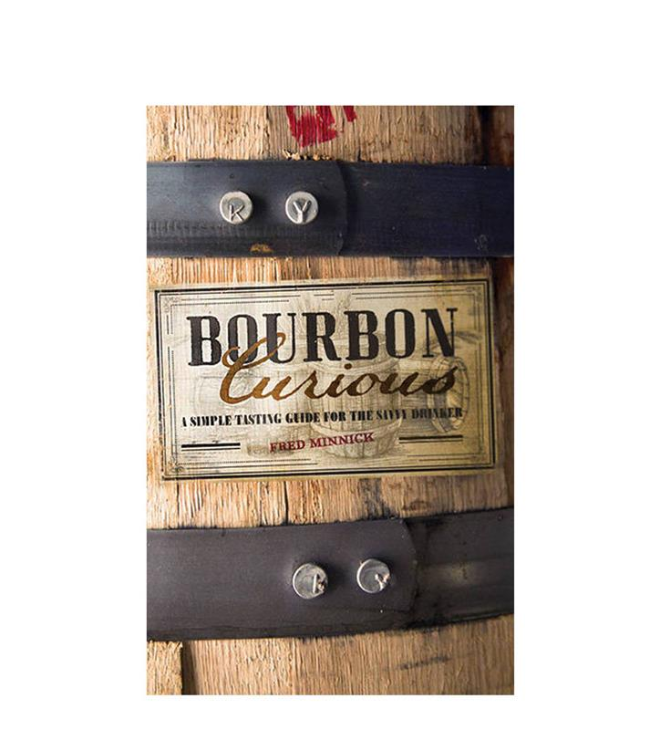 """Bourbon Curious"" by Fred Minnick,9780860347409"