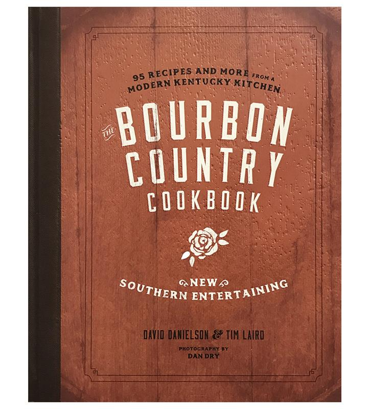 """The Bourbon Country Cookbook"" by Chef Daniels,BOURBON COUNTRY COOK"